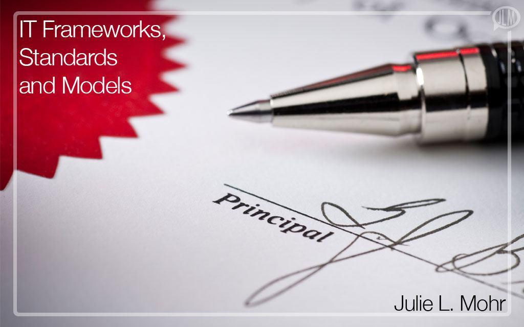 IT Frameworks, Standards and Models