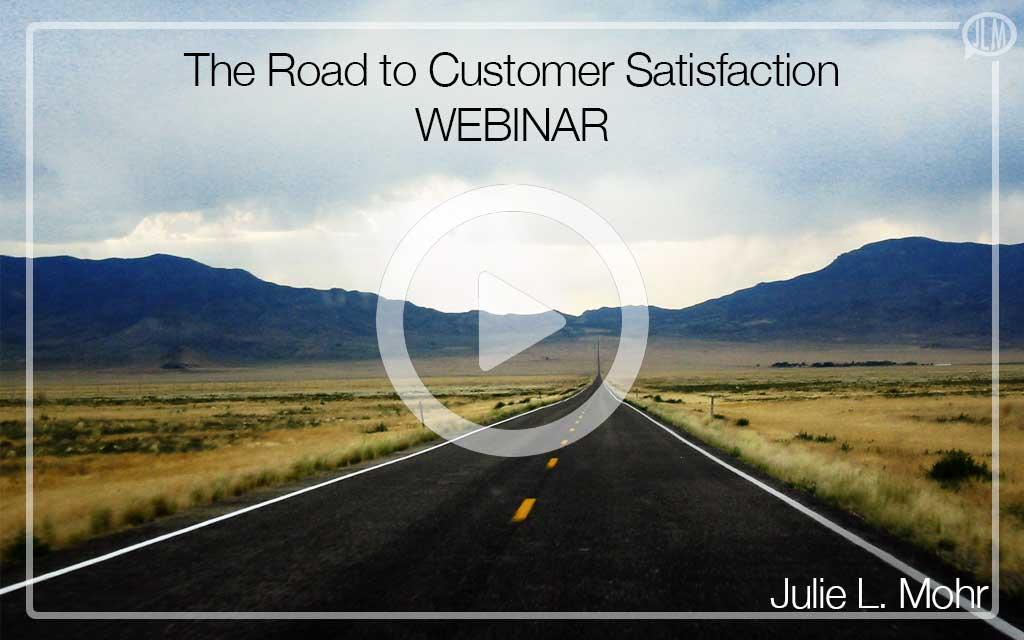 The Road to Customer Satisfaction WEBINAR