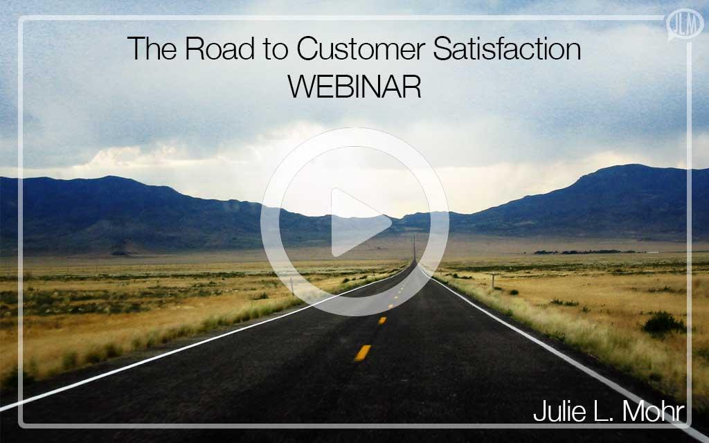 The Road to Customer Satisfaction WEBINAR