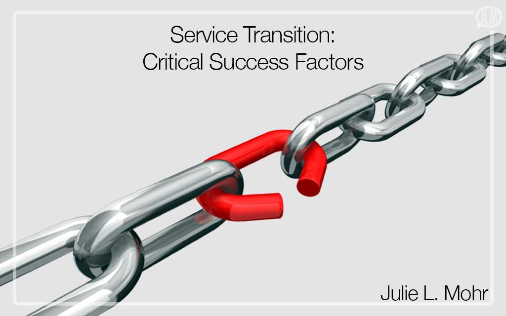 Service Transition: Critical Success Factors