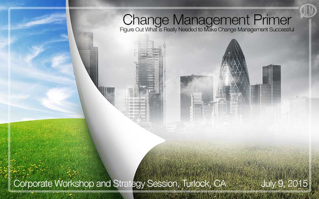 Corporate Workshop and Strategy Session, Turlock, CA