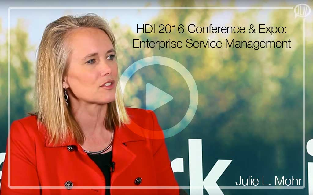 HDI 2016 Conference & Expo: Enterprise Service Management