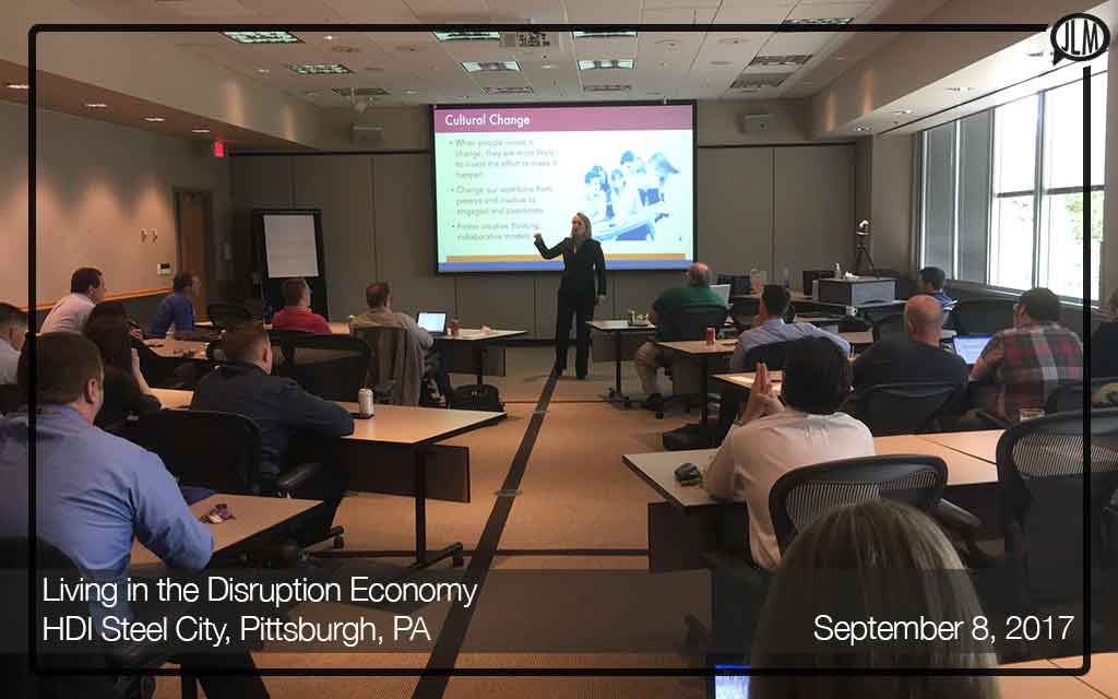 Living in the Disruption Economy – HDI Steel City, Pittsburgh, PA
