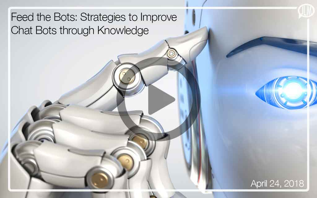 Feed the Bots: Strategies to Improve Chat Bots through Knowledge WEBINAR