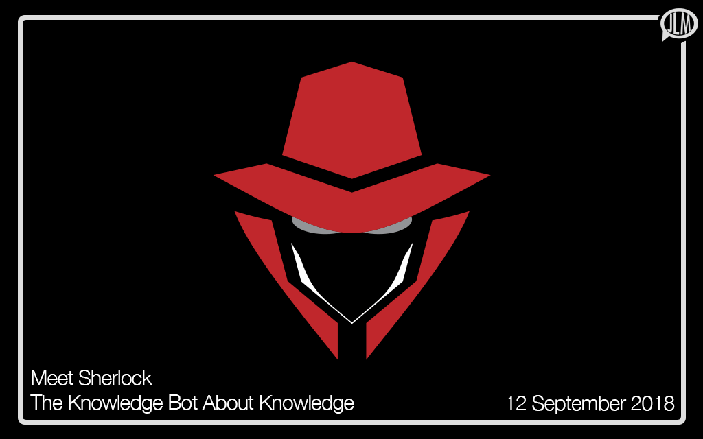 Meet Sherlock: The Knowledge Bot about Knowledge